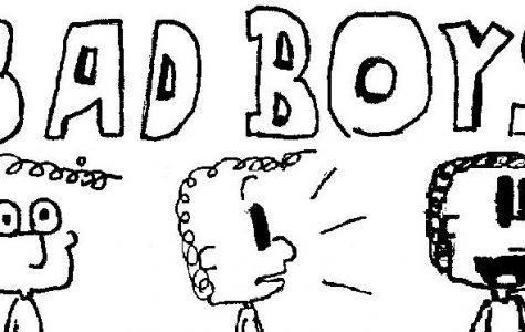 Bad Boys (Nov. 7)